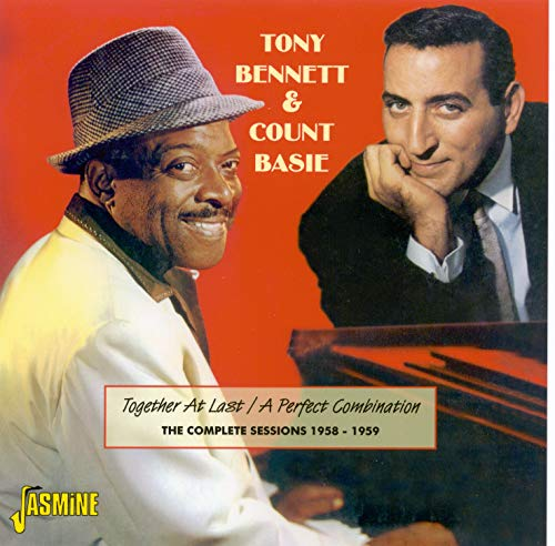 Tony Bennett & Count Basie - Together At Last / A Perfect Combination (The Complete Sessions 1958 -