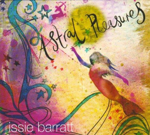 Issie Barratt - Astral Pleasures
