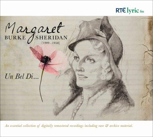 Margaret Burke Sheridan - Un Bel Di...