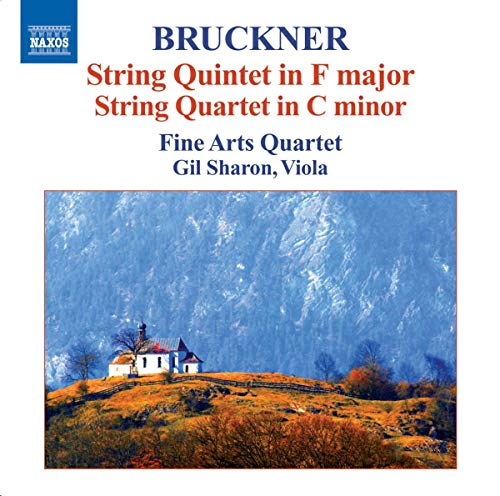 Fine Arts Quartet - Bruckner: String Quintet in F major; String Quartet in C minor