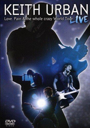 Keith Urban - Keith Urban - Love, Pain & the Whole Crazy World