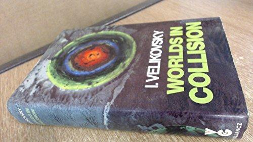 Worlds in Collision By Immanuel Velikovsky