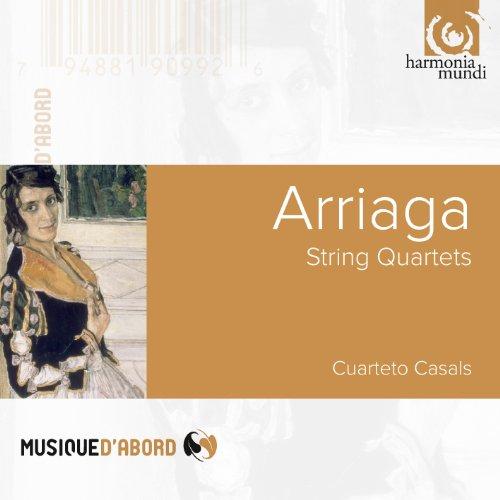 Cuarteto Casals - Arriaga: String Quartets 1,2 & 3
