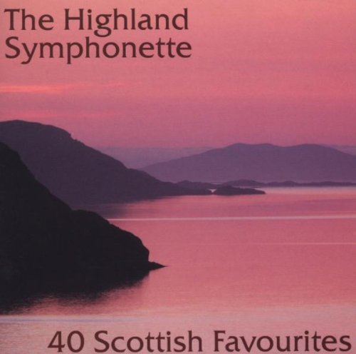 40 Scottish Favourites - The Highland Symphonette