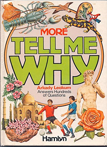 More Tell Me Why By Arkady Leokum