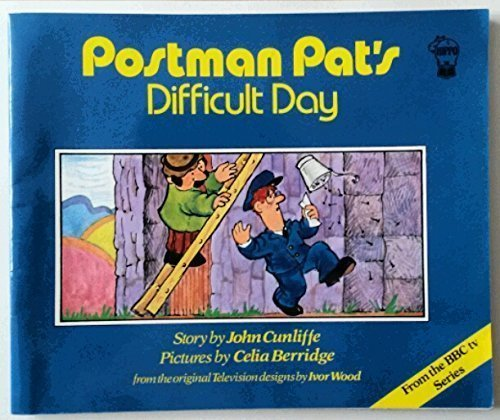 Postman Pat's Difficult Day By John Cunliffe