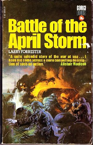 Battle of the April Storm By Larry Forrester