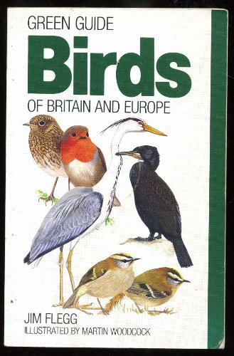 Birds of Britain and Europe By Jim Flegg