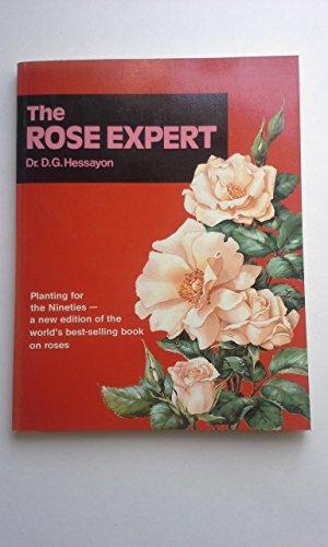 The Rose Expert By D. G. Hessayon