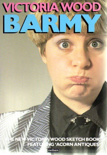 Barmy By Victoria Wood