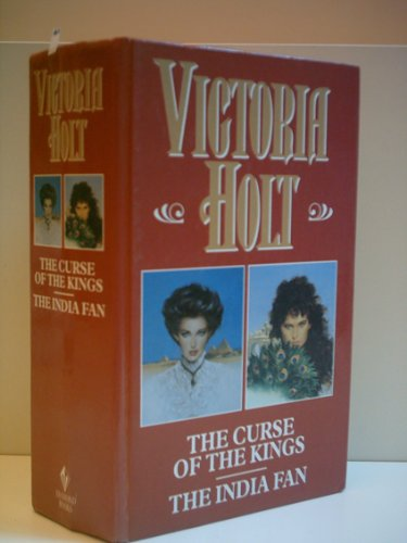 The Curse of the Kings / The India Fan By Victoria Holt