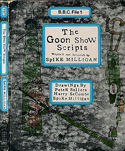 The Goon Show Scripts By Edited by Spike Milligan