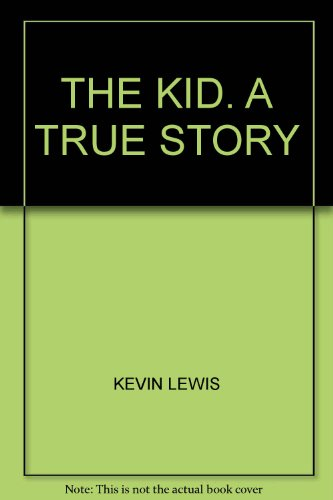 The Kid By Kevin Lewis