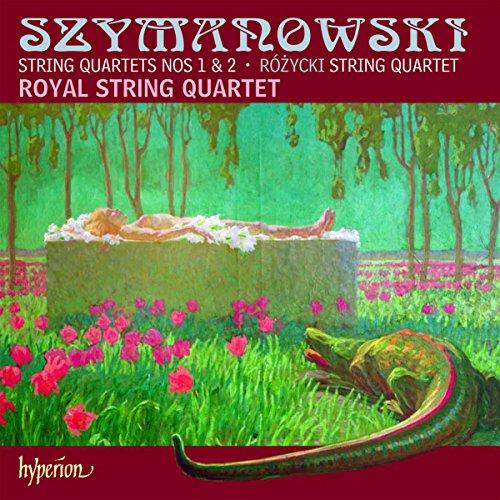 Royal String Quartet - Szymanowski; Rozycki - String Quartets