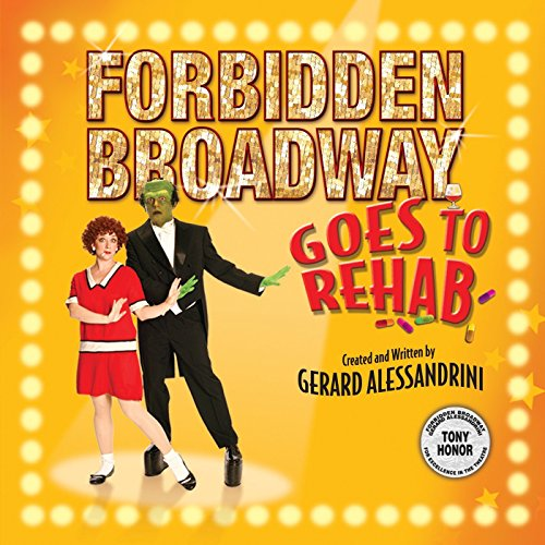 Various - Forbidden Broadway Goes to Rehab
