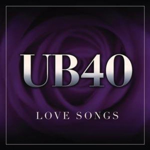 Love Songs By UB40