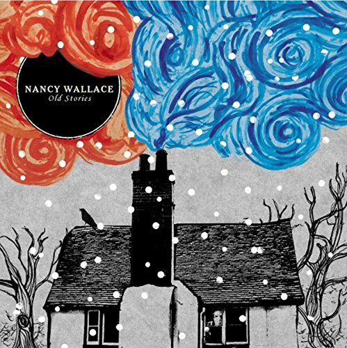 Nancy Wallace - Old Stories'