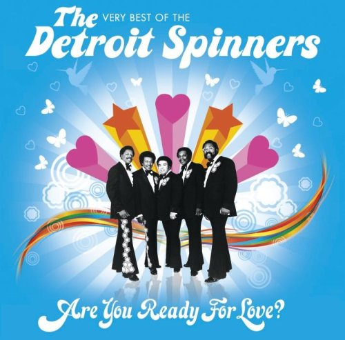 The Detroit Spinners - Are You Ready For Love? - The Very Best Of The Detroit Spinners