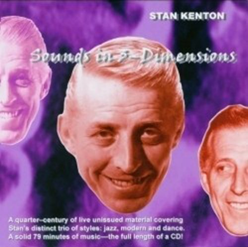 Kenton, Stan - Sounds in 3-Dimensions