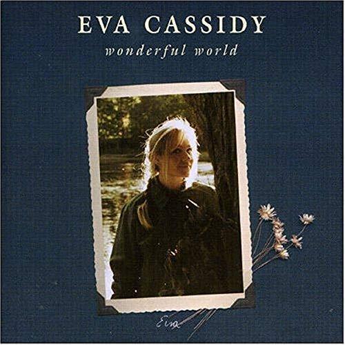 Eva Cassidy - Wonderful World