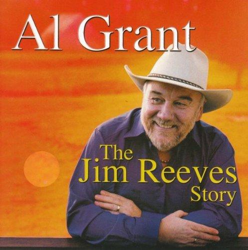Al Grant - Jim Reeves Story, The [2CD + DVD)