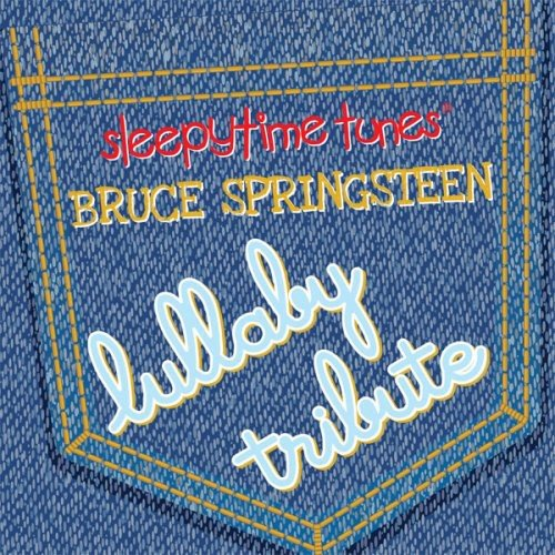 Various Artists - Sleepytime Tunes: Bruce Springsteen Lullaby