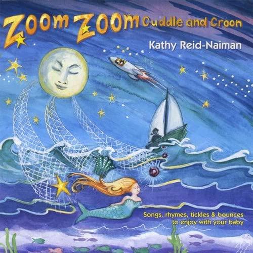 Kathy Reid-Naiman - Zoom Zoom Cuddle and Croon