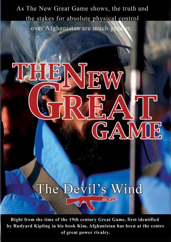 The New Great Game The Devil'S Wind
