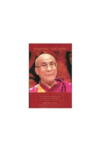 Lighting the Path By His Holiness Tenzin Gyatso the Dalai Lama