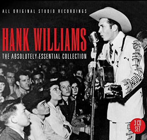 Hank Williams - The Absolutely Essential 3CD Collection By Hank Williams