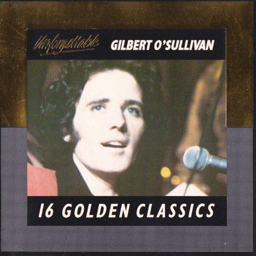 GILBERT O'SULLIVAN - Unforgettable..16 Golden Classics