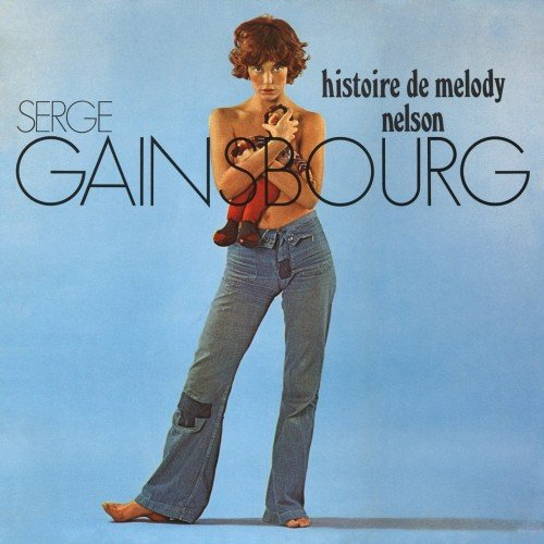 Serge Gainsbourg - Histoire De Melody Nelson (W/Book) (Dlx)