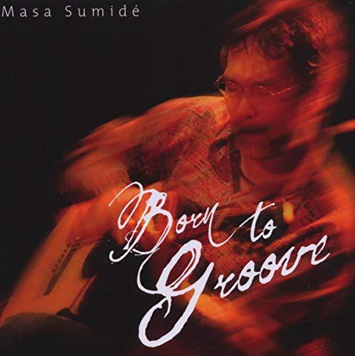 Masa - Born to Groove