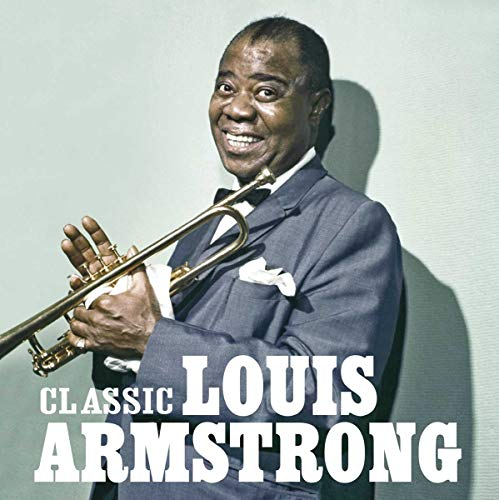 Louis Armstrong - Classic... The Masters Collection