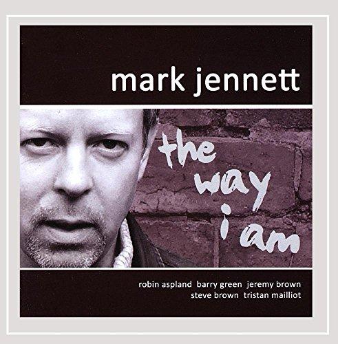 Mark Jennett - The Way I Am