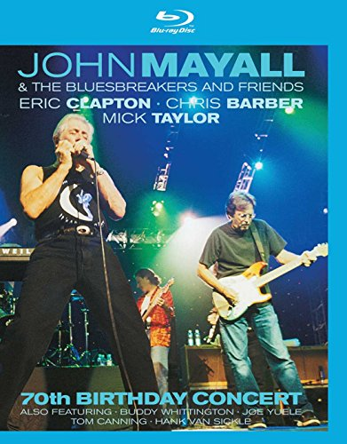 John Mayall & the Bluesbreakers and Friends - The 70th Birthday Concert