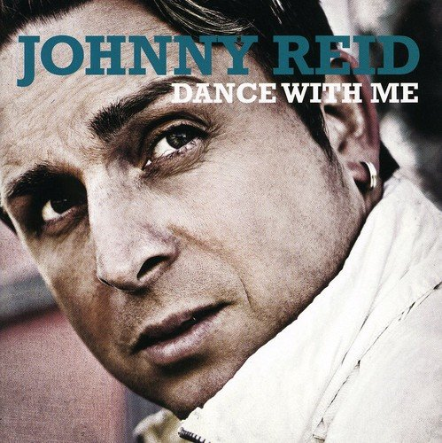 Johnny Reid - Dance With Me By Johnny Reid