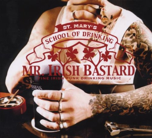 Mr. Irish Bastard - St. Mary's School of..