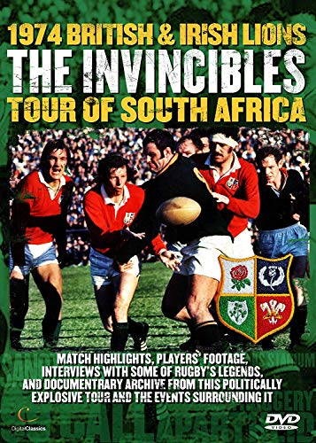 The Invincibles - The 1974 Lions Rugby Tour of South Africa