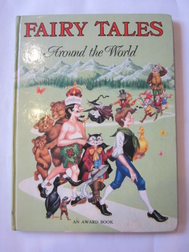 FAIRY TALES AROUND the World Edited by Edward Holmes