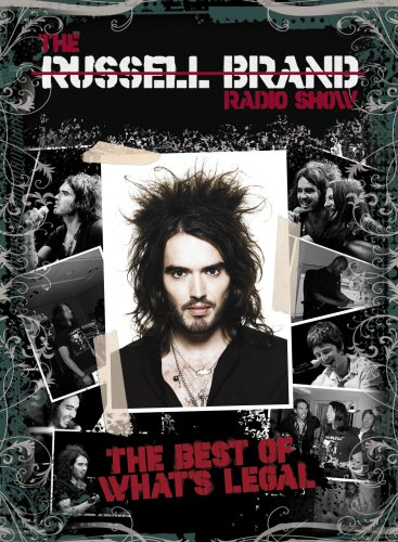 The Russell Brand Radio Show - The Best of What's Legal By Russell Brand