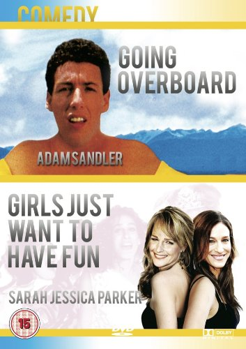 Going Overboard / Girls Just Wanna Have Fun