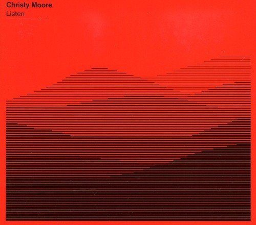 Listen By Christy Moore