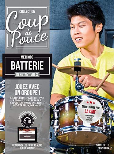 Methode Coup de Pouce Batterie Vol 3 By Roux - Biello