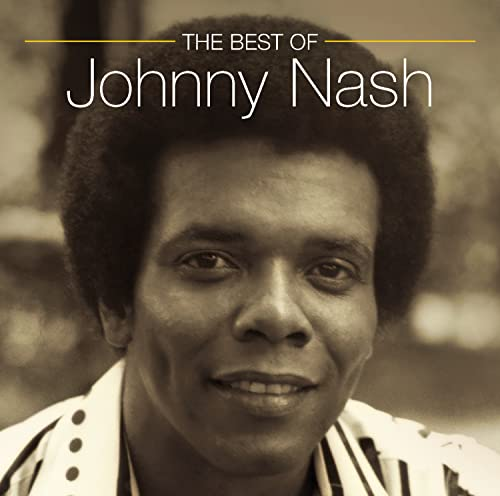The Best of Johnny Nash By Johnny Nash