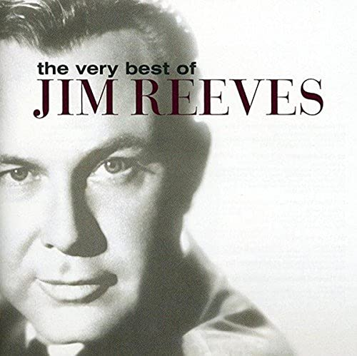 The Very Best Of By Jim Reeves