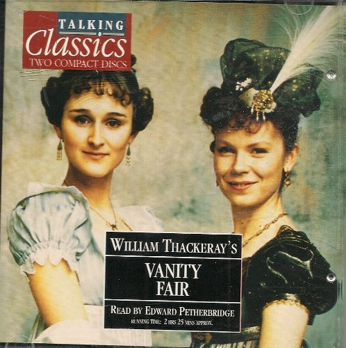 Talking Classics Vanity Fair By William M Thackeray Used Very Good 9780748901203