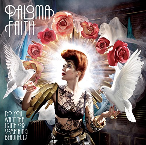 Paloma Faith - Do You Want The Truth Or Something Beautiful? By Paloma Faith