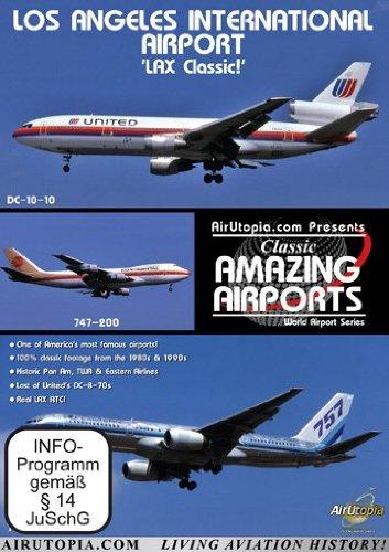 Los Angeles International Airport - LAX Classic!
