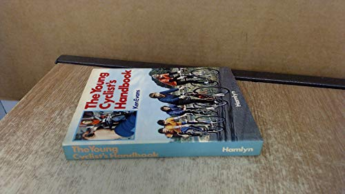 The Young Cyclist's Handbook By Ken Evans